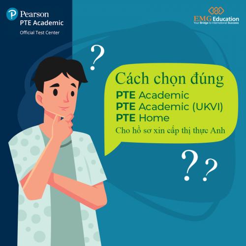 Cách Phân Biệt 3 Bài Thi PTE Academic, PTE A UKVI & PTE Home.
